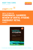 Saunders Review of Dental Hygiene - Elsevier eBook on VitalSource (Retail Access Card), 2nd Edition