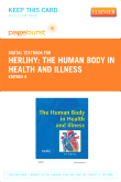 The Human Body in Health and Illness - Elsevier eBook on VitalSource (Retail Access Card), 4th Edition