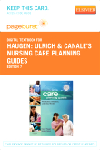 Ulrich & Canale's Nursing Care Planning Guides - Elsevier eBook on VitalSource (Retail Access Card), 7th Edition