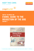 Guide to the Dissection of the Dog - Elsevier eBook on VitalSource (Retail Access Card), 7th Edition
