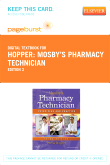 Mosby's Pharmacy Technician - Elsevier eBook on VitalSource (Retail Access Card), 3rd Edition