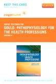 Pathophysiology for the Health Professions - Elsevier eBook on VitalSource (Retail Access Card), 4th Edition