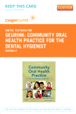 Community Oral Health Practice for the Dental Hygienist - Elsevier eBook on VitalSource (Retail Access Card), 3rd Edition