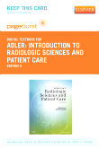 Introduction to Radiologic Sciences and Patient Care - Elsevier eBook on VitalSource (Retail Access Card), 5th Edition