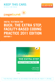cover image - The Extra Step, Facility-Based Coding Practice 2011 Edition - Elsevier eBook on VitalSource (Retail Access Card)