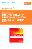 cover image - The Extra Step, Physician-Based Coding Practice 2011 Edition - Elsevier eBook on VitalSource (Retail Access Card)