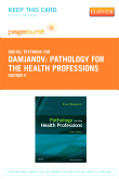 Pathology for the Health Professions - Elsevier eBook on VitalSource (Retail Access Card), 4th Edition