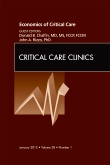 Economics of Critical Care Medicine, An Issue of Critical Care Clinics