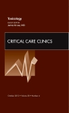 Toxicology, An Issue of Critical Care Clinics