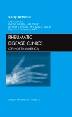 <b>Early Arthritis</b><br>An Issue of Rheumatic Disease Clinics