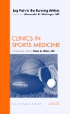 <b>Leg Pain in the Running Athlete</b><br>An Issue of Clinics in Sports Medicine