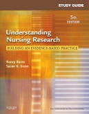Study Guide for Understanding Nursing Research - Pageburst E-Book on VitalSource, 5th Edition