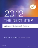 The Next Step, Advanced Medical Coding 2012 Edition - Elsevier eBook on VitalSource