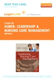 Leadership and Nursing Care Management - Elsevier eBook on VitalSource (Retail Access Card), 5th Edition