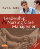 Leadership and Nursing Care Management - Elsevier eBook on VitalSource, 5th Edition