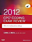 cover image - Evolve Exam Review for CPC Coding Exam Review 2012