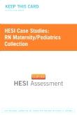 HESI Case Studies: RN Maternity/Pediatrics Collection (1 Year Version)