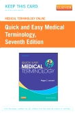 Medical Terminology Online for Quick & Easy Medical Terminology (Access Code), 7th Edition