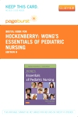 Wong's Essentials of Pediatric Nursing - Elsevier eBook on VitalSource (Retail Access Card), 9th Edition