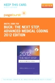 The Next Step, Advanced Medical Coding 2012 Edition - Elsevier eBook on VitalSource (Retail Access Card)