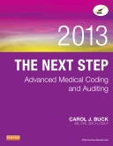 cover image - The Next Step: Advanced Medical Coding and Auditing, 2013 Edition
