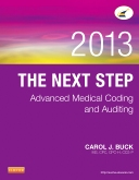 The Next Step: Advanced Medical Coding and Auditing, 2013 Edition - Elsevier eBook on VitalSource