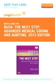 The Next Step: Advanced Medical Coding and Auditing, 2013 Edition - Elsevier eBook on VitalSource (Retail Access Card)