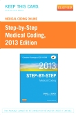 cover image - Medical Coding Online for Step-by-Step Medical Coding, 2013 Edition (User Guide & Access Code)