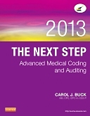 Evolve Resources for The Next Step: Advanced Medical Coding and Auditing, 2013 Edition