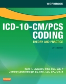 cover image - Workbook for ICD-10-CM/PCS Coding: Theory and Practice, 2013 Edition