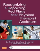 cover image - Recognizing and Reporting Red Flags for the Physical Therapist Assistant