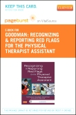 Recognizing and Reporting Red Flags for the Physical Therapist Assistant - Elsevier eBook on VitalSource (Retail Access Card)