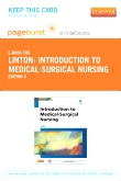 Introduction to Medical-Surgical Nursing - Elsevier eBook on VitalSource (Retail Access Card), 6th Edition