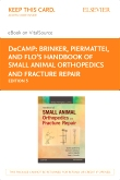 Brinker, Piermattei and Flo's Handbook of Small Animal Orthopedics and Fracture Repair - Elsevier eBook on VitalSource (Retail Access Card), 5th Edition