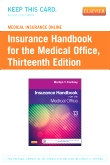 cover image - Medical Insurance Online for Insurance Handbook for the Medical Office (Access Code),13th Edition