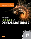 Phillips' Science of Dental Materials - Elsevier eBook on VitalSource, 12th Edition