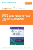 Oral Pathology for the Dental Hygienist - Elsevier eBook on VitalSource (Retail Access Card), 6th Edition
