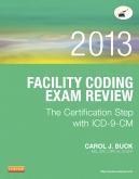 Evolve Exam Review for Facility Coding Exam Review 2013