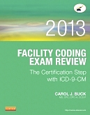 cover image - Evolve Resources for Facility Coding Exam Review 2013