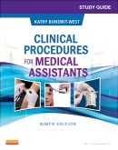 Study Guide for Clinical Procedures for Medical Assistants, 9th Edition