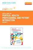 cover image - Health Professional and Patient Interaction - Elsevier eBook on VitalSource (Retail Access Card),8th Edition
