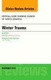 Winter Trauma, An Issue of Critical Care Nursing Clinics