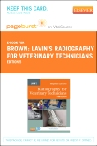 Lavin's Radiography for Veterinary Technicians - Elsevier eBook on VitalSource (Retail Access Card), 5th Edition