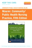 Community/Public Health Nursing Online for Community/Public Health Nursing Practice (User Guide and Access Code), 5th Edition