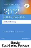 Medical Coding Online for Step-by-Step Medical Coding 2012 (User Guide, Access Code, Textbook, Workbook), 2013 ICD-9-CM for Hospitals, Volumes 1, 2 & 3 Standard Edition, 2012 HCPCS Level II Standard Edition and 2013 CPT Standard Edition Package