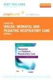 Neonatal and Pediatric Respiratory Care - Elsevier eBook on VitalSource (Retail Access Card), 4th Edition