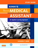 Study Guide for Kinn's The Administrative Medical Assistant, 8th Edition