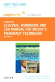 Workbook and Lab Manual for Mosby's Pharmacy Technician - Elsevier eBook on VitalSource (Retail Access Card), 4th Edition