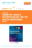 Gould's Pathophysiology for the Health Professions - Elsevier eBook on VitalSource (Retail Access Card), 5th Edition