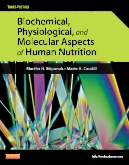 cover image - Biochemical, Physiological, and Molecular Aspects of Human Nutrition - Elsevier eBook on Intel Education Study,3rd Edition